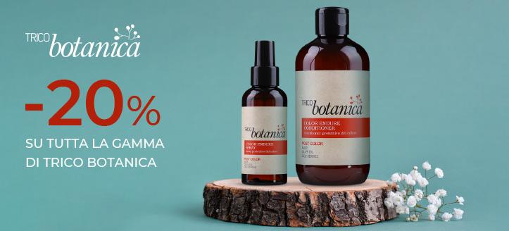 Sconto del 20% su tutta la gamma di Trico Botanica. I prezzi sul nostro sito comprendono gli sconti