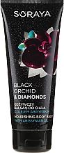 Profumi e cosmetici Balsamo corpo nutriente - Soraya Black Orchid & Diamonds Nourishing Body Balm