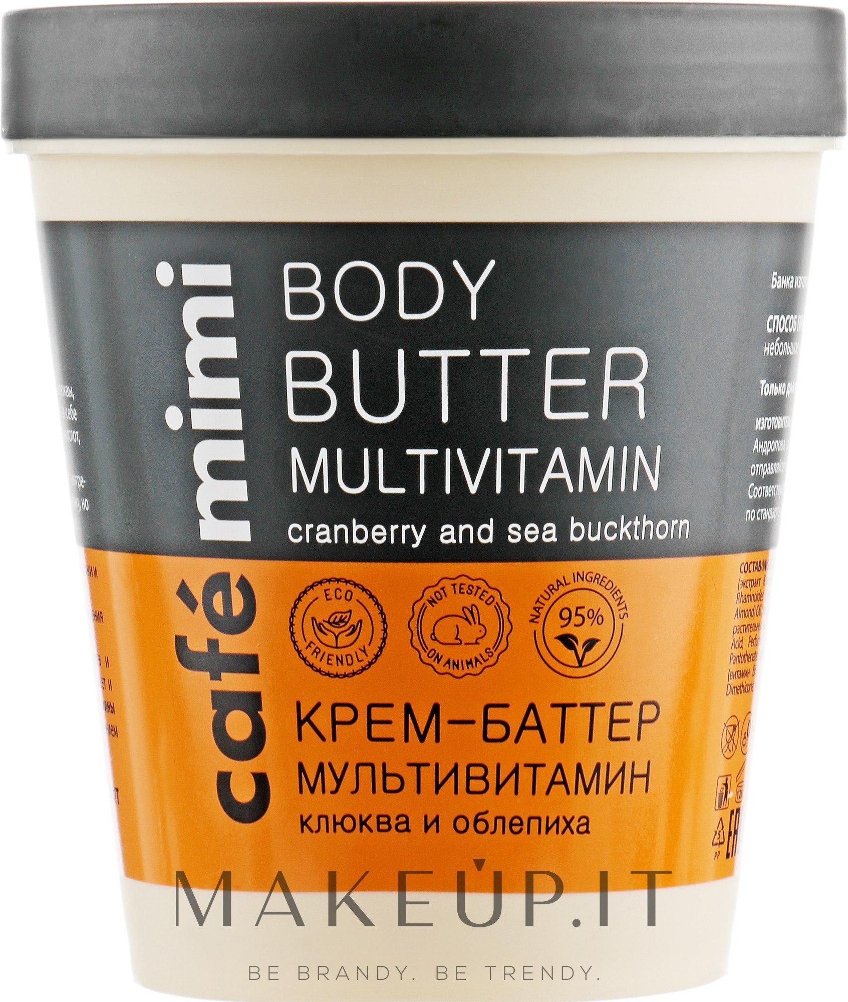 """Crema Burro """"Multivitaminico"""" - Cafe Mimi Body Butter — foto 220 ml"""