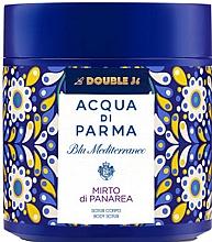 Profumi e cosmetici Acqua di Parma Blu Mediterraneo-Mirto di Panarea - Scrub corpo