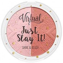 Profumi e cosmetici Blush-illuminante viso - Virtual Just Slay It! Shine & Blush