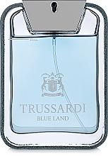 Profumi e cosmetici Trussardi Blue Land - Eau de toilette