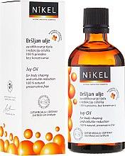 Profumi e cosmetici Olio anticellulite con edera - Nikel Ivy Oil