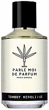 Profumi e cosmetici Parle Moi De Parfum Tomboy Neroli/65 - Eau de Parfum