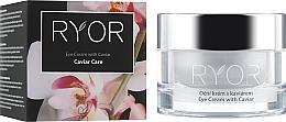 Profumi e cosmetici Crema contorno occhi con estratto di caviale - Ryor Eye Cream With Caviar Extract