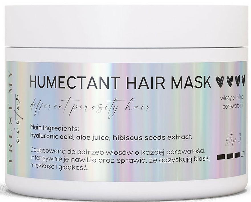Maschera capelli idratante - Trust My Sister Humectant Hair Mask — foto N1