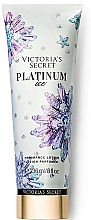 Profumi e cosmetici Lozione corpo profumata - Victoria's Secret Platinum Ice Fragrance Lotion
