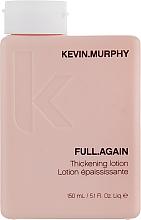 Profumi e cosmetici Lozione volumizzante per capelli - Kevin.Murphy Full.Again Thickening Lotion
