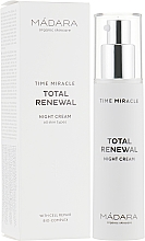 Profumi e cosmetici Crema viso da notte - Madara Cosmetics Time Miracle Total Renewal