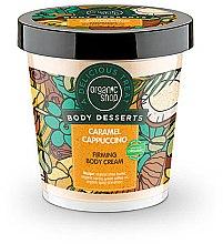 """Profumi e cosmetici Crema corpo rassodante """"Caramello-Cappuccino"""" - Organic Shop Body Desserts Caramel Cappuccino"""