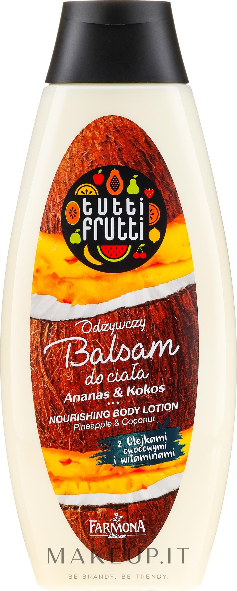 """Lozione corpo """"Ananas e cocco"""" - Farmona Tutti Frutti Nourishing Body Lotion — foto 425 ml"""
