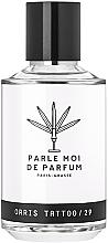 Profumi e cosmetici Parle Moi De Parfum Orris Tattoo/29 - Eau de Parfum