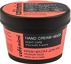 "Profumi e cosmetici Crema per mani al burro di karitè e guava ""Night Care"" - Cafe Mimi Hand Cream-Mask Night Care"