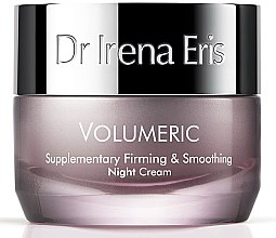 Profumi e cosmetici Crema levigante, da notte - Dr. Irena Eris Volumeric Supplementary Firming & Smoothing Night Cream