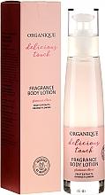 Profumi e cosmetici Lozione corpo - Organique Delicious Touch Fragrance Body Lotion