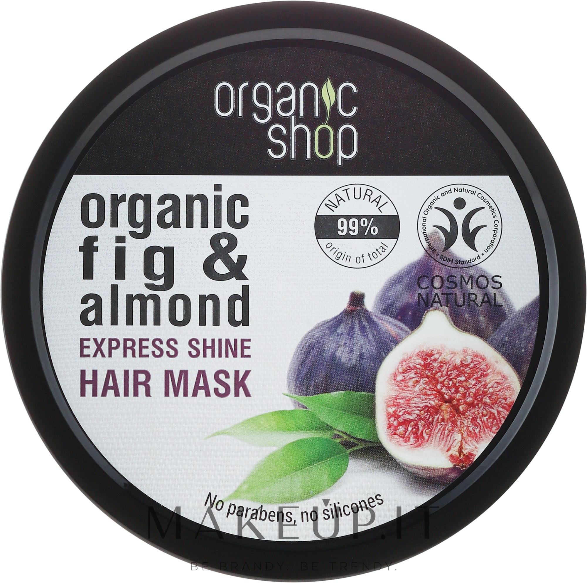 Maschera per capelli al Fico biologico e Mandorla - Organic Shop Organic Fig Tree and Almond Hair Mask — foto 250 ml