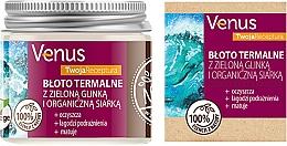 Profumi e cosmetici Fango termale con argilla verde e zolfo biologico - Venus Nature Your Recipe Thermal Mud With Green Clay And Organic Sulfur