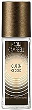 Profumi e cosmetici Naomi Campbell Queen of Gold - Deodorante