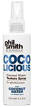 Profumi e cosmetici Spray texturizzante per capelli - Phil Smith Be Gorgeous Coco Licious Coconut Water Texture Spray