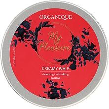 Profumi e cosmetici Schiuma corpo - Organique My Pleasure Creamy Whip