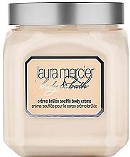 """Profumi e cosmetici Soufflé-crema corpo """"Creme brulee"""" - Laura Mercier Creme Brulee Souffle Body Cream"""