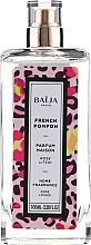 Profumi e cosmetici Spray aromatico per ambiente - Baija French Pompon Home Fragrance