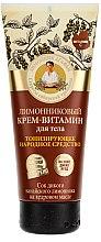 Profumi e cosmetici Crema vitaminica per il corpo con estratto di limone cinese - Ricette di nonna Agafya