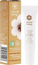 Profumi e cosmetici Crema contorno occhi - Natural Being Manuka Honey Eye Cream