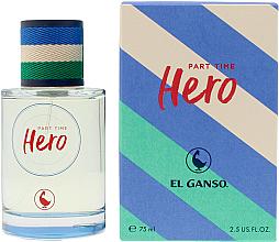 Profumi e cosmetici El Ganso Part Time Hero - Eau de Toilette